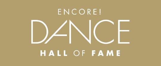 ENCORE! DANCE HALL OF FAME
